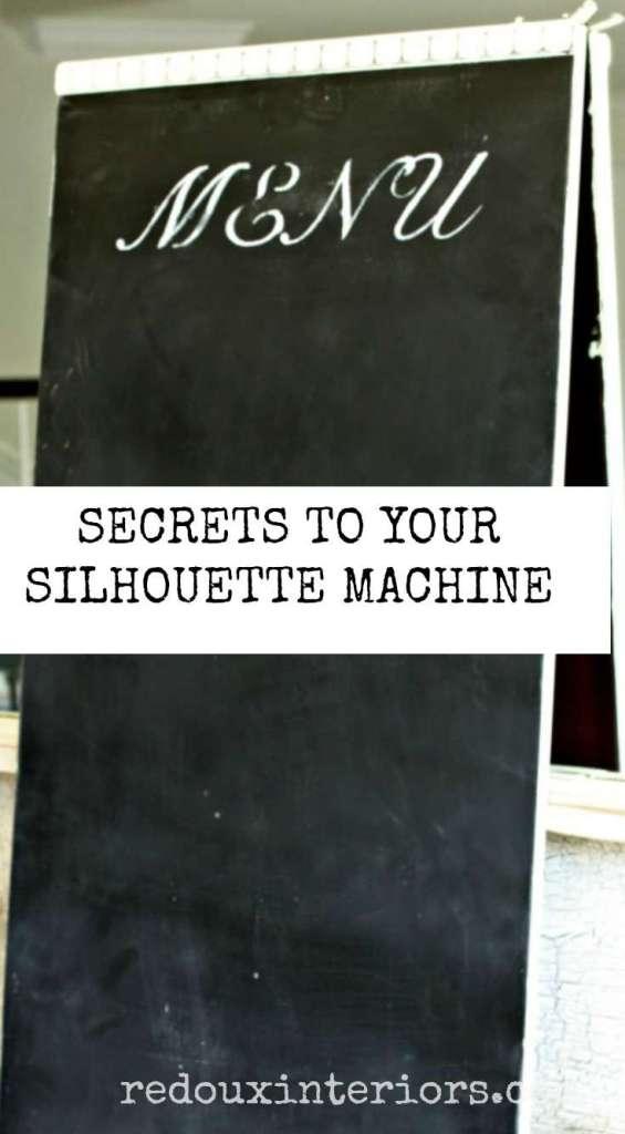 Secrets to Silhouette Machine Chalkboard redouxinteriors