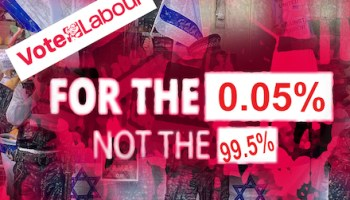 The UK's Labour Party: For the 0.5%, not the 99.5%