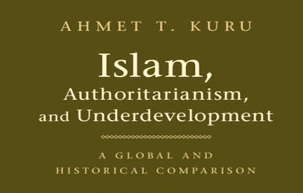 Islam, Authoritarianism and Underdevelopment