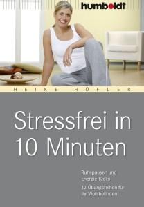 9783869103167 Heike Hoefler Stressfrei in 10 Minuten