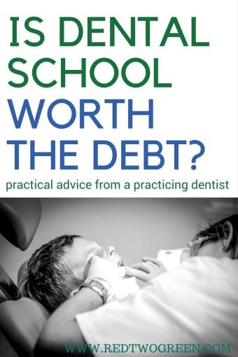 is dental school worth the debt?