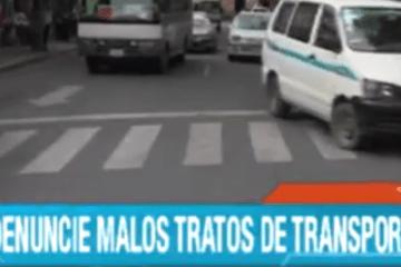 DEFENSA DEL CONSUMIDOR PIDE QUE SE DENUNCIEN MALOS TRATOS DE TRANSPORTISTAS