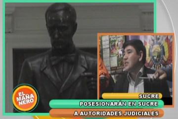LA POSESIÓN  DE LAS AUTORIDADES JUDICIALES SERÁ EN SUCRE