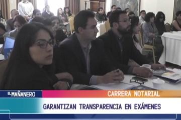 GARANTIZAN TRANSPARENCIA EN EXÁMENES DE LA CARRERA NOTARIAL