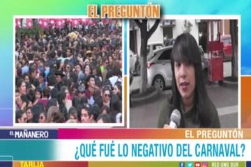 EL PREGUNTÓN: LO NEGATIVO DEL CARNAVAL