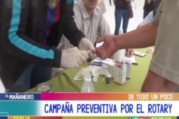 DE TODO UN POCO: CAMPAÑA PREVENTIVA POR EL ROTARY