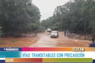 VÍAS TRANSITABLES CON PRECAUCIÓN EN CHUQUISACA