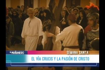 EL VÍA CRUCIS Y PASIÓN DE CRISTO