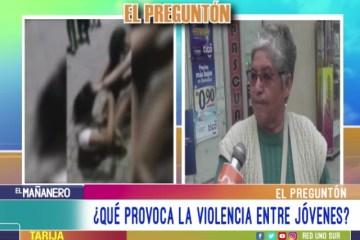 EL PREGUNTÓN: VIOLENCIA ENTRE JÓVENES