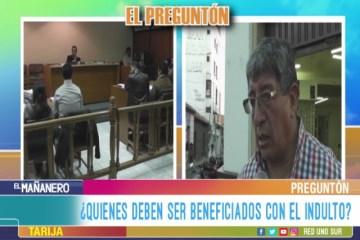 EL PREGUNTÓN: BENEFICIO DEL INDULTO