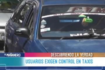 DESCUBRIENDO LA VERDAD: USUARIOS EXIGEN CONTROL EN TAXIS