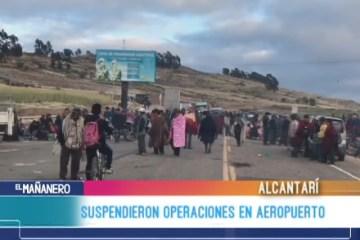 SUSPENDIERON OPERACIONES EN EL AEROPUERTO DE ALCANTARÍ