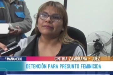 DETENCIÓN PARA SUPUESTO FEMINICIDA