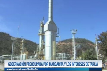 GOBERNACIÓN PREOCUPADA POR MARGARITA Y LOS INTERESES DE TARIJA