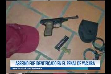 ASESINO FUE IDENTIFICADO EN EL PENAL DE YACUIBA