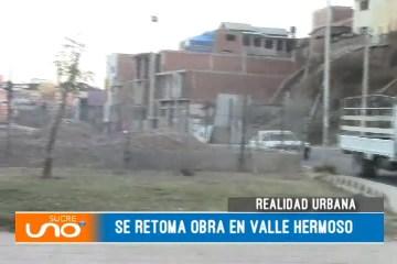 REALIDAD URBANA: SE RETOMA OBRA EN VALLE HERMOSO