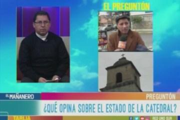 EL PREGUNTÓN: IGLESIA CATEDRAL DE TARIJA