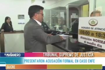 PRESENTARON ACUSACIÓN FORMAL EN CASO ENFE