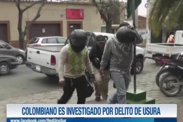 COLOMBIANO ES INVESTIGADO POR DELITO DE USURA