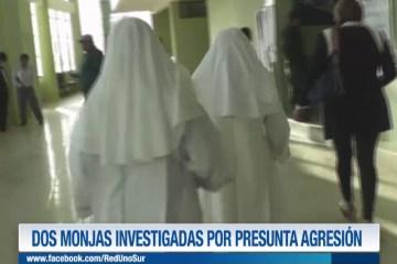 DOS MONJAS INVESTIGADAS POR PRESUNTA AGRESIÓN