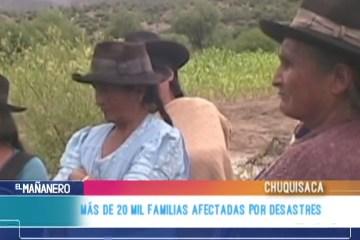 MÁS DE 20 MIL FAMILIAS AFECTADAS POR DESASTRES