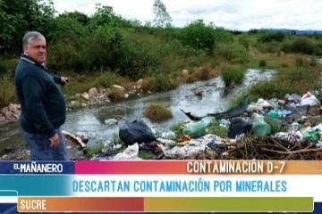 DESCARTAN CONTAMINACIÓN POR MINERALES EN EL D-7