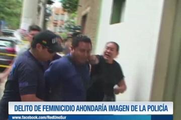 DELITO DE FEMINICIDIO AHONDARÍA LA IMAGEN DE LA POLICÍA
