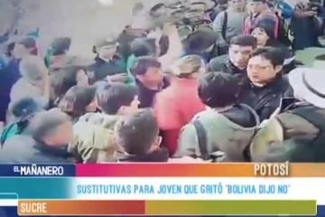 "SUSTITUTIVAS PARA JOVEN QUE GRITÓ ""BOLIVIA DIJO NO"""