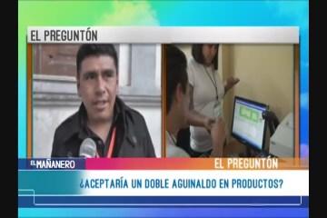 PREGUNTONEL PREGUNTÓN: DOBLE AGUINALDO