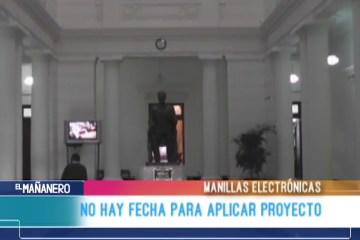 NO HAY FECHA PARA APLICAR EL PROYECTO DE MANILLAS ELECTRÓNICAS