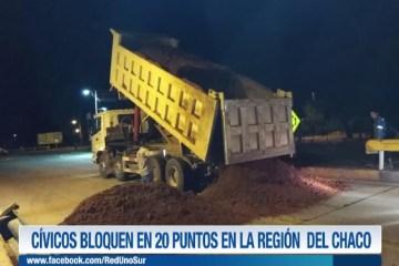CÍVICOS BLOQUEAN EN 20 PUNTOS EN LA REGIÓN DEL CHACO