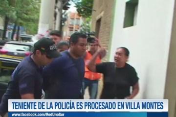 TENIENTE DE LA POLICÍA ES PROCESADO EN VILLA MONTES