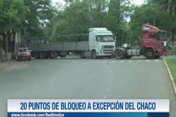 20 PUNTOS DE BLOQUEO A EXCEPCIÓN DEL CHACO