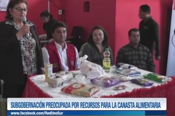 SUBGOBERNACIÓN PREOCUPADA POR RECURSOS PARA LA CANASTA ALIMENTARIA