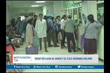 SUSAT NO LLEGA AL CHACO Y EL S.U.S. DEMANDA DIÁLOGO