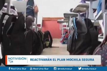 REACTIVARÁN EL PLAN MOCHILA SEGURA