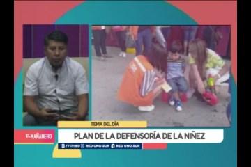 TEMA DEL DÍA: PLAN DE LA DEFENSORÍA DE LA NIÑEZ