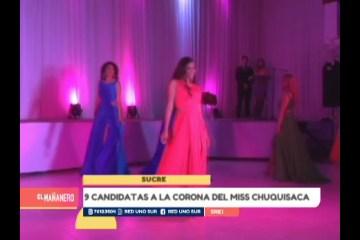 9 CANDIDATAS A LA CORONA DE MISS CHUQUISACA