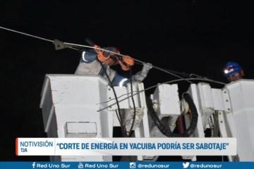 """""""CORTE DE ENERGÍA EN YACUIBA PODRÍA SER SABOTAJE"""""""