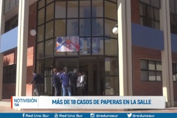 18 CASOS DE PAPERAS EN LA SALLE