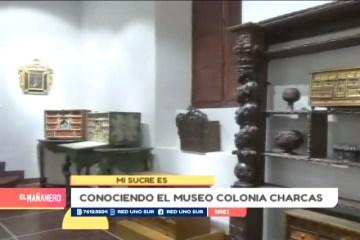 MI SUCRE ES: MUSEO COLONIAL CHARCAS