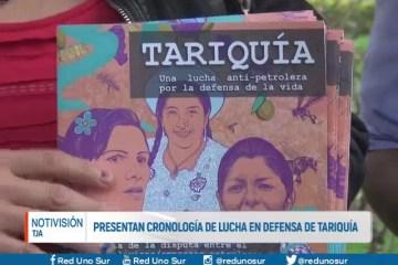 PRESENTAN CRONOLOGÍA DE LUCHA EN DEFENSA DE TARIQUÍA