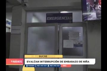 EVALÚAN INTERRUPCIÓN DE EMBARAZO DE NIÑA QUE FUE VIOLADA