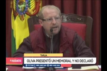 OLIVA PRESENTÓ UN MEMORIAL Y NO DECLARÓ