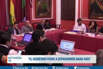 """""""PARA EL GOBIERNO TARIJA NO ES PARTE DE BOLIVIA"""""""