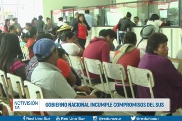 GOBIERNO NACIONAL INCUMPLE COMPROMISOS DEL S.U.S.