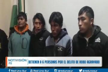 DETIENEN A 6 PERSONAS POR EL DELITO DE ROBO AGRAVADO