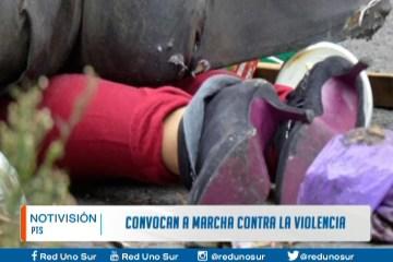 CONVOCAN A MARCHA CONTRA LA VIOLENCIA