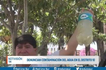 DENUNCIAN CONTAMINACIÓN DEL AGUA EN EL DISTRITO 10