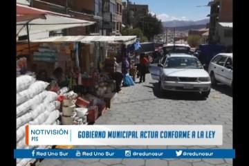 GOBIERNO MUNICIPAL ACTÚA CONFORME A LA LEY